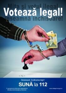 """""""Votează legal! Mita și votul ilegal înseamnă închisoare!"""""""