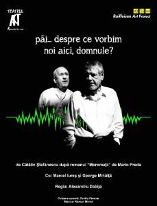 """Marcel Iureş şi George Mihăiță aduc """"Moromeții"""" la Roman"""